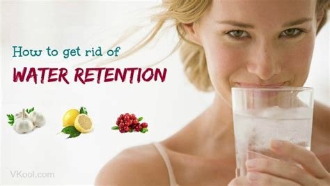 23 ways on how to get rid of water retention naturally fast