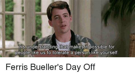 Ferris Bueller Meme - 25 best memes about ferris bueller day off ferris