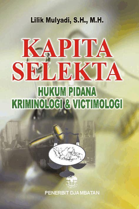 Kapita Selekta Kedokteran Jl 2 pt penerbit djambatan kapita selekta hukum pidana