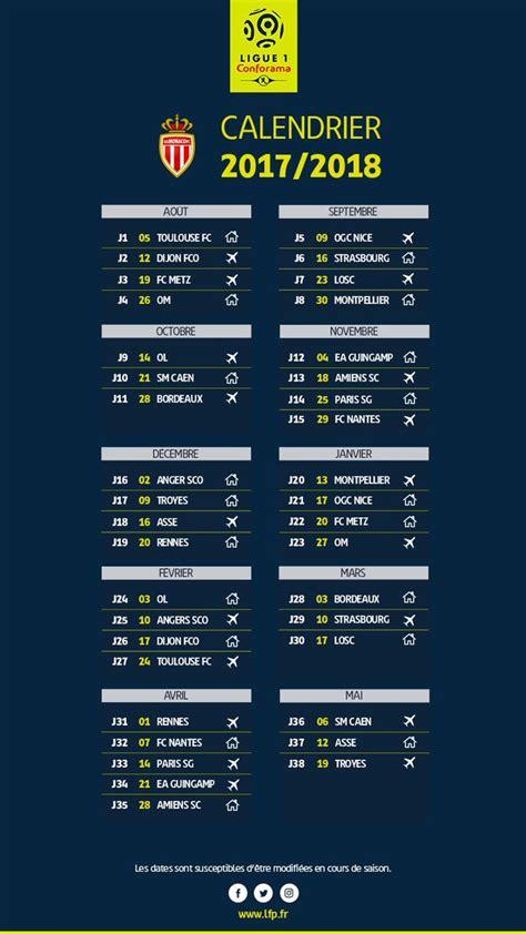 Calendrier Ligue 1 Bordeaux Marseille D 233 Couvrez Le Calendrier De La Ligue 1 2017 2018 Sport Fr