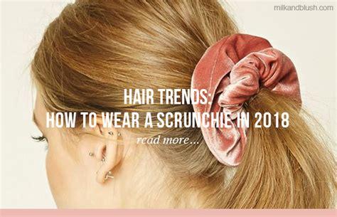 Wears A Scrunchie by Hair Extensions Hair Tutorials Hair Care News