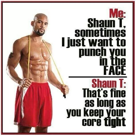 Shaun T Meme - 17 best images about all about shaun t on pinterest