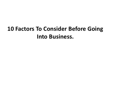 Is It Better To Go Into Industry Or Do Mba by 10 Factors To Consider Before Going Into Business