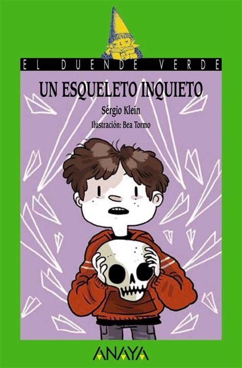 libro misin clash un esqueleto un esqueleto inquieto klein s 201 rgio sinopsis del libro rese 241 as criticas opiniones