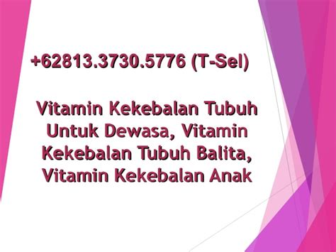 Vitamin Tubuh 6281 33 730 5776 Vitamin Kekebalan Tubuh Vitamin