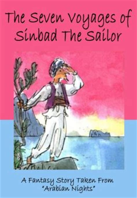 winter sailor books the seven voyages of sinbad the sailor a story