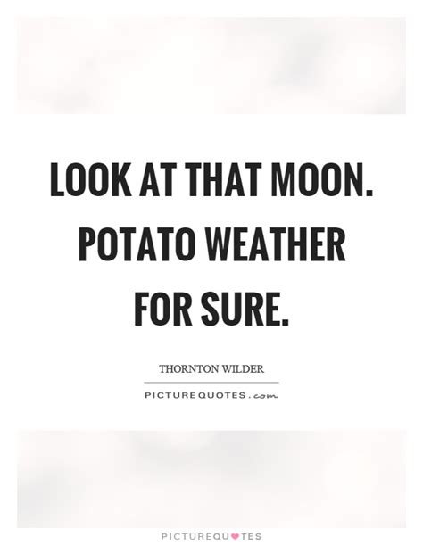 potato quotes potato quotes potato sayings potato picture quotes