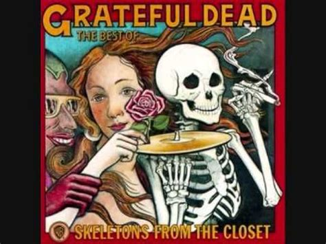 Grateful Dead Best Of Skeletons From The Closet by 64 Best Images About I M A Dead Greatfully On