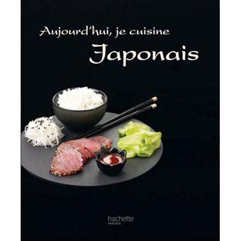 aujourd hui je cuisine aujourd hui je cuisine japonais broch 233 harumi kurihara