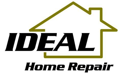 home repair ideal home repair
