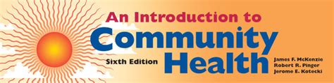 an introduction to community health an introduction to community health sixth edition