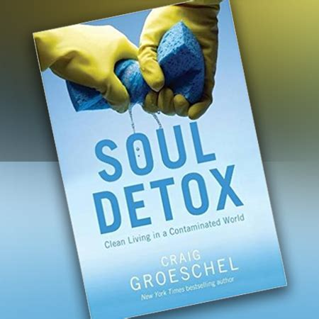 Soul Detox Sermon by Soul Detox S Bible Study River Of Church