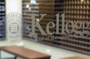 Northwestern Mba Acceptance by Inside Northwestern Kellogg B School S Ambitious Growth
