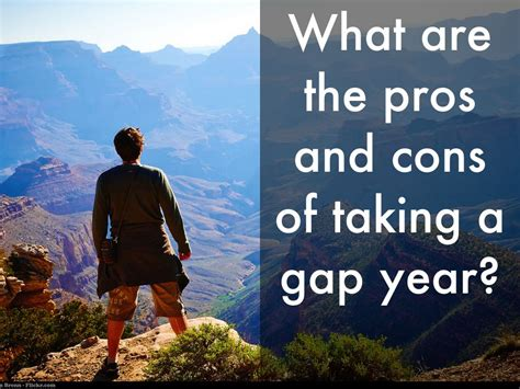Pros And Cons Of One Year Mba by What Are The Pros And Cons Of Taking A Gap Year By