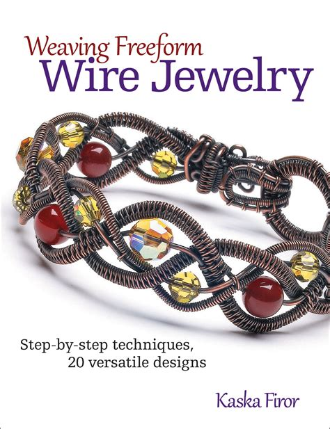 own jewelry to sell weaving freeform wire jewelry newsouth books