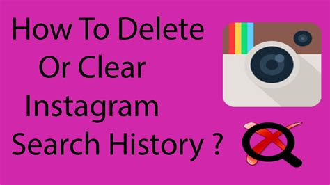 how to delete search history on android how to clear or delete search history on instagram on android 2016