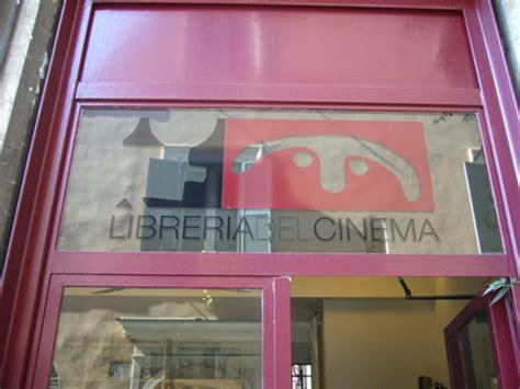 libreria cinema roma libreria cinema a roma libreria itinerari turismo