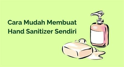 membuat hand sanitizer sendiri  mencegah virus