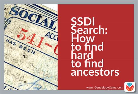 Social Security Index Records Ssdi Search How To Find To Find Ancestors Genealogy Gems