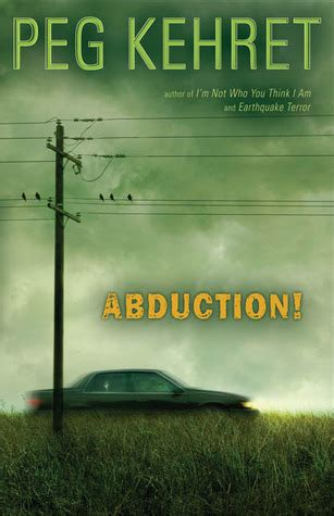 abduction by peg kehret reviews discussion bookclubs