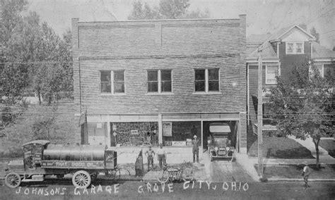 Johnson S Garage by History Of Grove City Grove City Ohio
