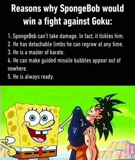 Goku Memes - spongebob vs goku meme by ameerabdulkhaleq memedroid