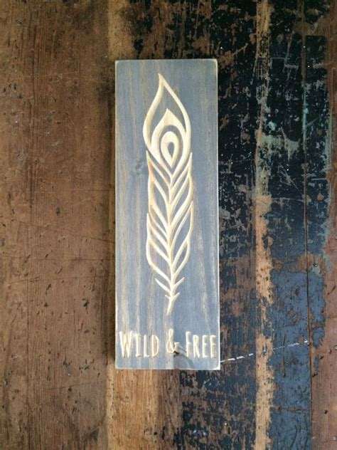 wild  feather sign gypsy boho carved wood sign