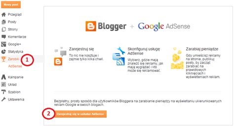 adsense zarobki jak zarabiać na blogu reklamy adsense a blogspot blogia