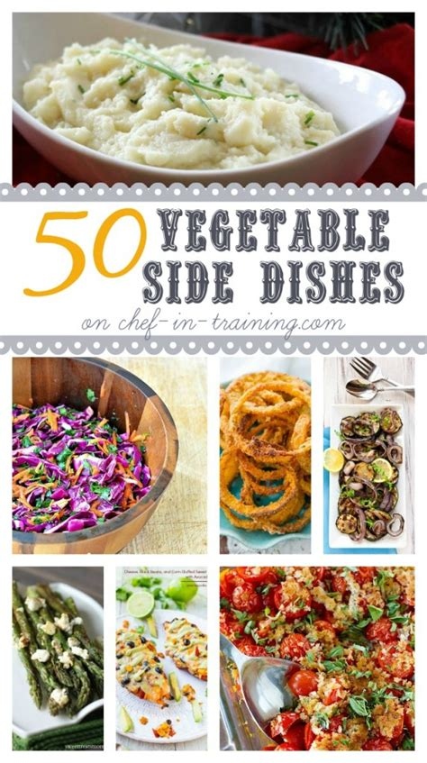 dinner vegetable dishes 50 vegetable side dishes chef in