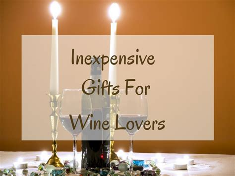 inexpensive gifts for inexpensive gifts for wine absolute