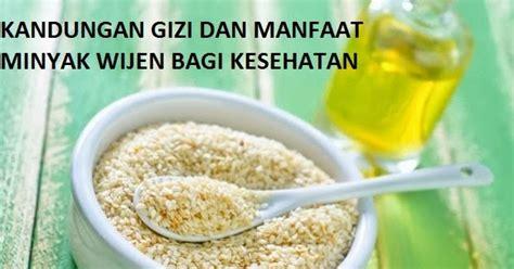 Minyak Wijen Per Liter kandungan gizi dan manfaat minyak wijen bagi kesehatan