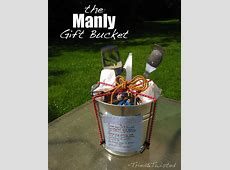 manly gift bucket   Gift Ideas   Pinterest   Gardening ... Manly Gifts For Him