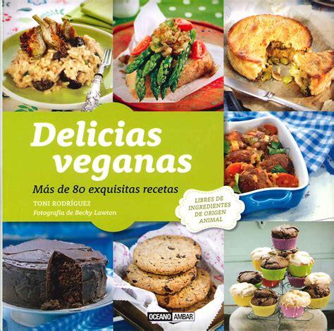 libro las recetas de las libros recomendados sobre nutrici 243 n y recetas vegetarianas