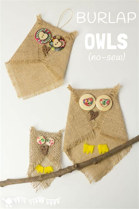 burlap crafts projects burlap owl craft no sew craft room