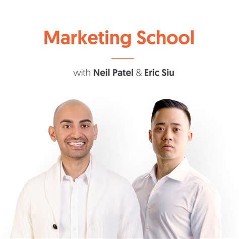 Neil Patel Mba Marketing by Marketing School Digital Marketing Marketing By