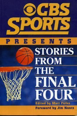 Cbs Sports Presents Stories From The Final Four Book By
