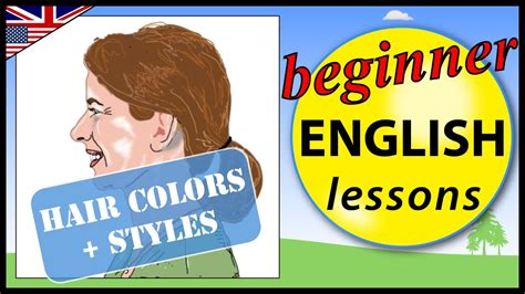 englis lesson plan on hair products hair colors and styles in english learn english lessons