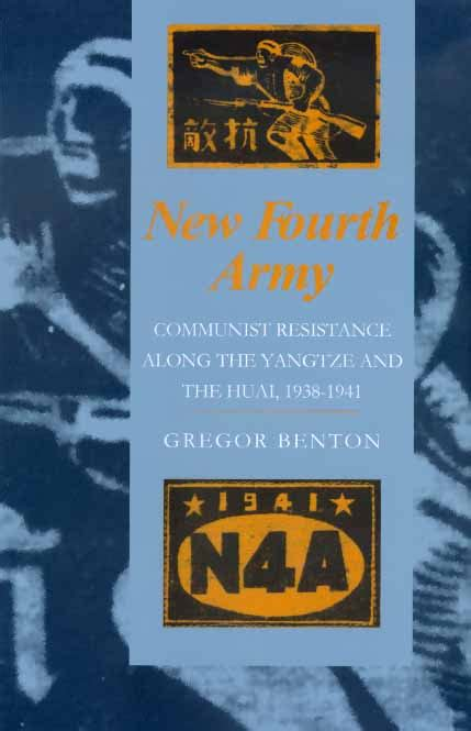 new books from uc press new fourth army by gregor benton hardcover university of california press