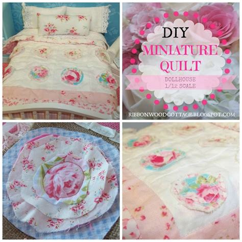 dollhouse quilt tutorial ribbonwood cottage diy miniature dollhouse vintage style