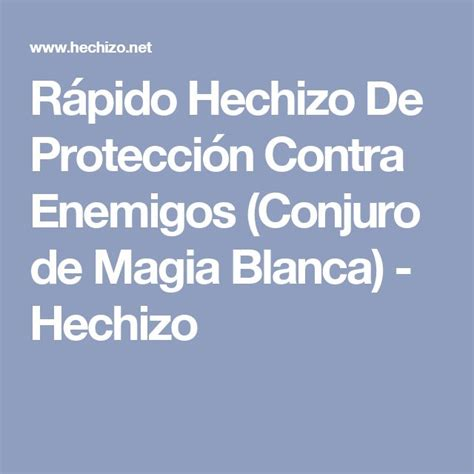 Magia Blanca Para Proteccion Hechizos De Proteccion | 17 mejores ideas sobre hechizos de protecci 243 n en pinterest