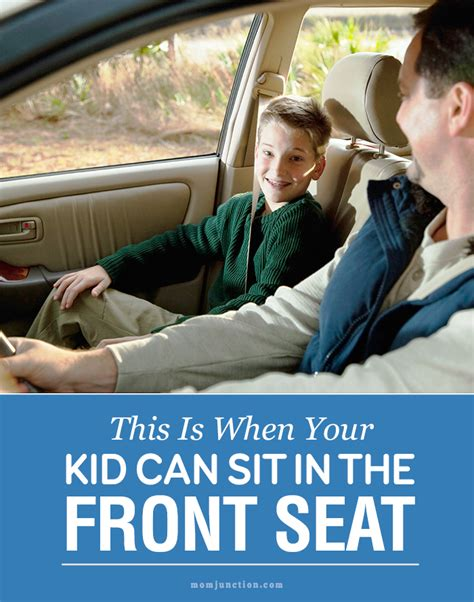 the sit seat when can sit in the front seat