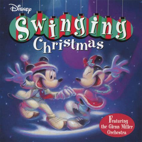 swinging christmas songs disney swinging christmas disney wiki