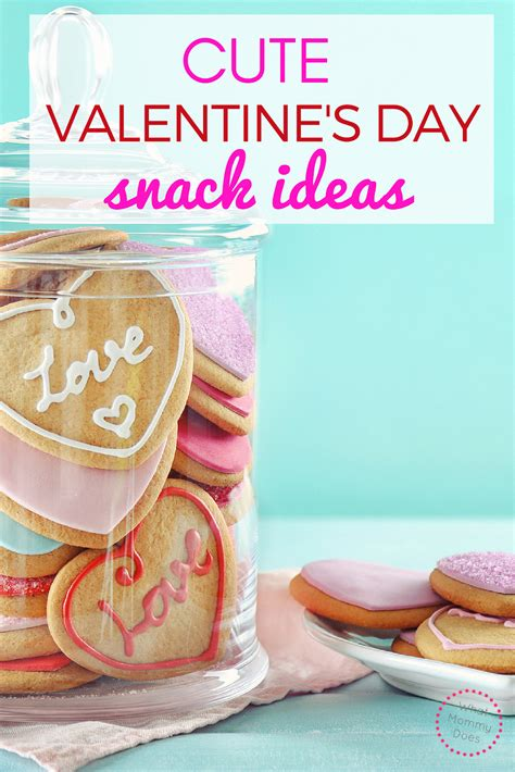 s day snack ideas s day snack ideas