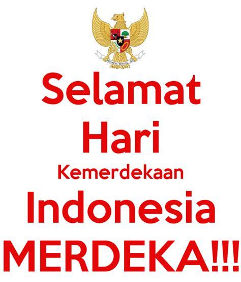 kemerdekaan indonesia image gallery hari kemerdekaan indonesia