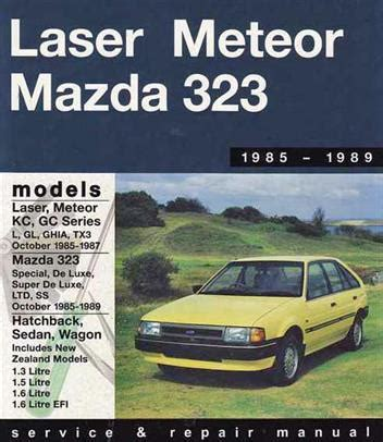 mazda 323 fwd ford laser kc meteor gc 1985 1989 0855667486 9780855667481 gregory s