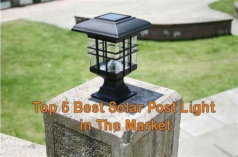 post top solar lights top 5 best solar post light in the market guide