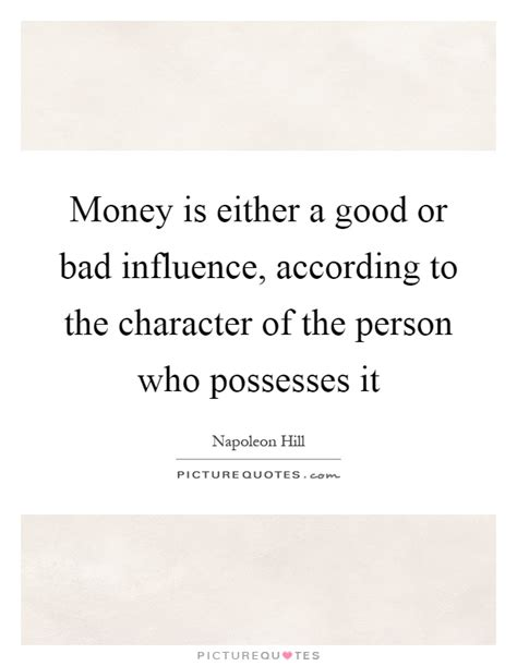 money    good  bad influence    picture quotes