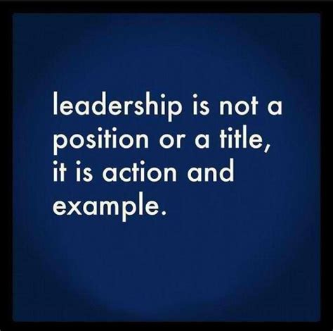 great leadership quotes being a great leader quotes quotesgram