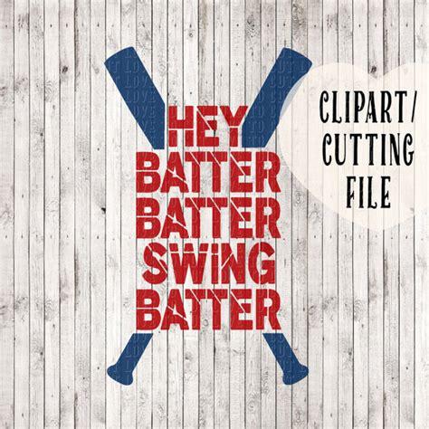 hey batter batter hey batter batter swing hey batter batter svg baseball svg baseball mom svg svg