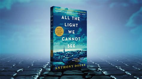 books like all the light we cannot see all the light we cannot see book by anthony doerr